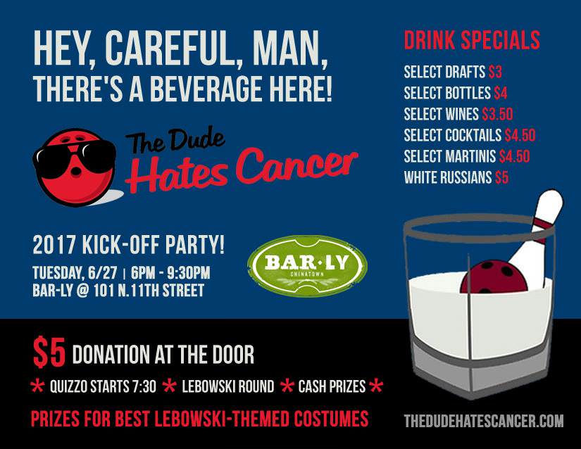 The Dude Hates Cancer Kick-off Party